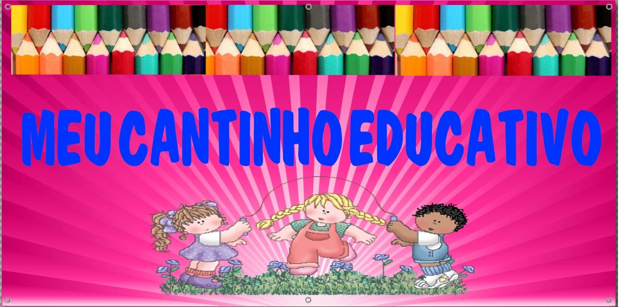 MEU CANTINHO EDUCATIVO